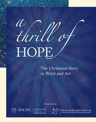 Thrill of Hope: The Christmas Story in Word and Art