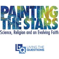 Painting the Stars: Science, Religion and an Evolving Faith